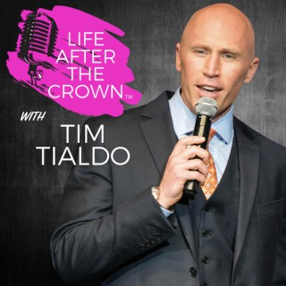 Life After The Crown With Tim Tialdo