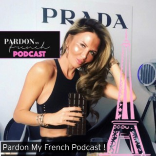 PARDON MY FRENCH!
