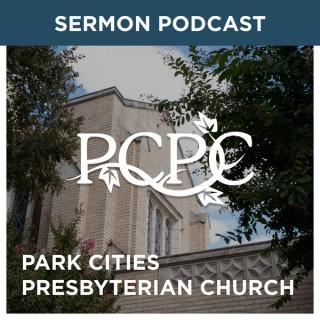 Park Cities Presbyterian Church (PCA) Weekly Sermon Podcast