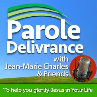 Parole Delivrance Podcast
