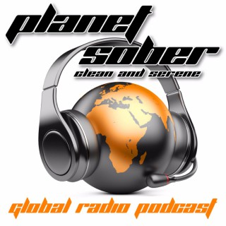 Planet Sober Radio - Addiction   Alcoholism   Recovery   Quit Drinking   Stop Using Drugs