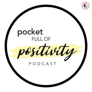 Pocket Full of Positivity