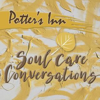 Potter's Inn Soul Care Conversations