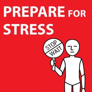 Prepare for Stress