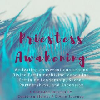 Priestess Awakening Podcast