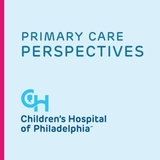 Primary Care Perspectives: Podcast for Pediatricians
