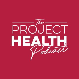 Project Health Podcast