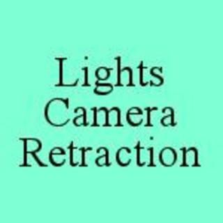 Lights Camera Retraction
