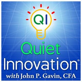 Quiet Innovation: Great Ideas Hiding in Plain Sight.®