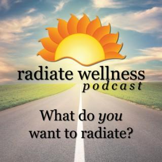 Radiate Wellness Podcast