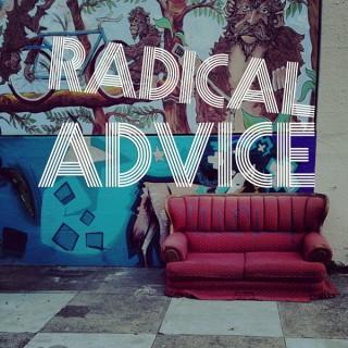 Radical Advice - BFF.fm