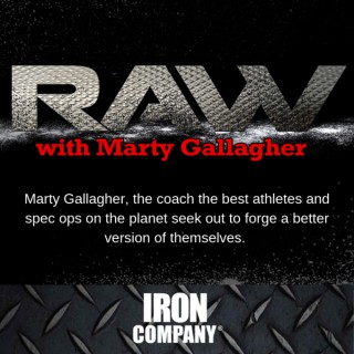 RAW with Marty Gallagher