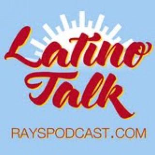 Rays Latino Talk Podcast