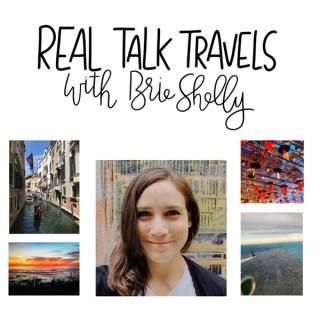 Real Talk Travels