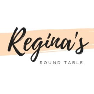 Regina's Round Table