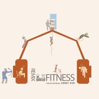 Remix My Fitness Podcast