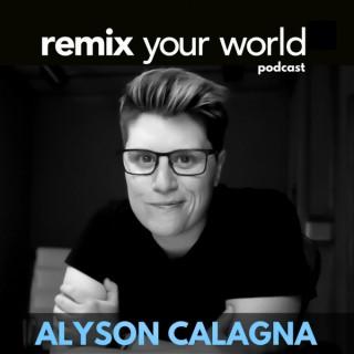 Remix Your World