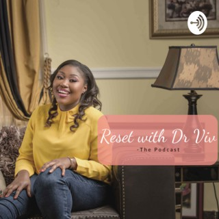 Reset with Dr Viv
