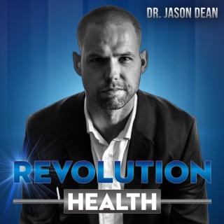 Revolution Health with Dr. Jason Dean