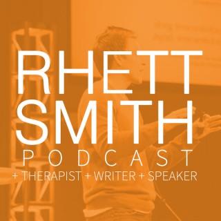 Rhett Smith Podcast