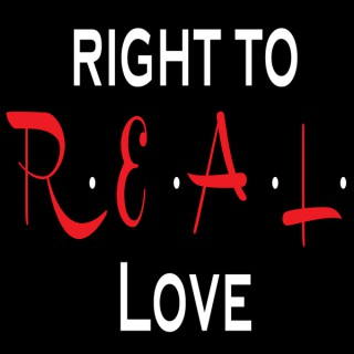 Right to R.E.A.L. Love: Biblical Advice on Relationships, Faith, Dating and Sex