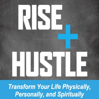 Rise and Hustle