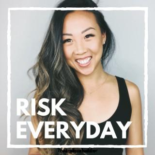 Risk Everyday with Kristy Arnett
