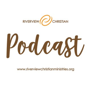 Riverview Christian Podcast
