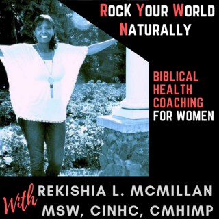 Rock Your World Naturally