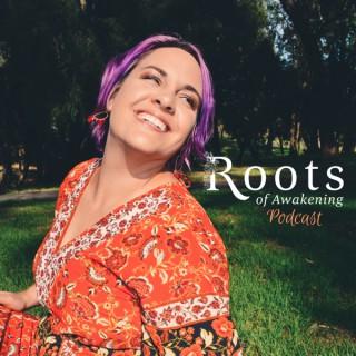 Roots of Awakening