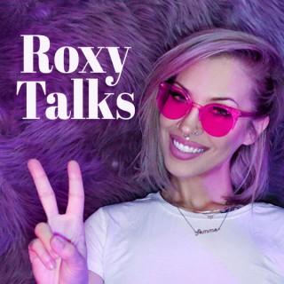 Roxy Talks Podcast