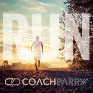 RUN with Coach Parry