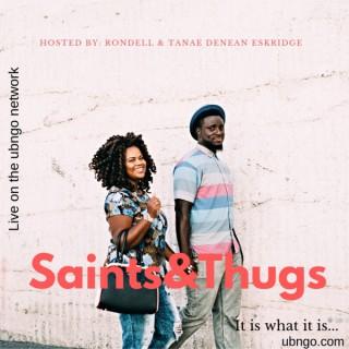 Saints and Thugs