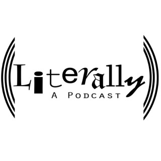 Literally, A Podcast
