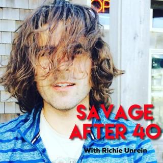 Savage After 40