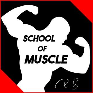School of Muscle
