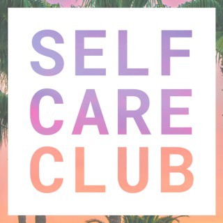 Self Care Club with Natalie Ross