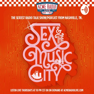 Sex and The Music City
