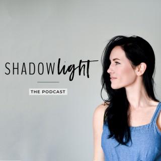 Shadowlight: Transformation, Healing, Activism, Mental Health, Mindset, Spirituality, Biohacking, Trauma, Personal Growth