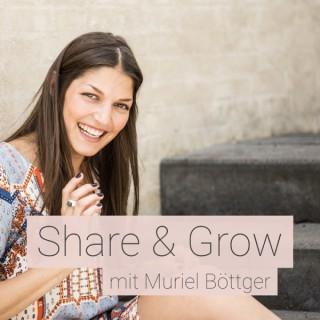 Share & Grow - Der Podcast für Positive Psychologie und ein starkes Mindset