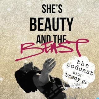 She's Beauty And The Beast