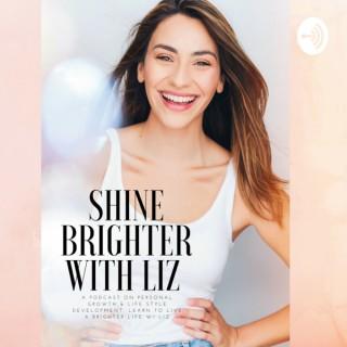 Shine Brighter With Liz