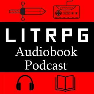 LitRPG Audiobook Podcast