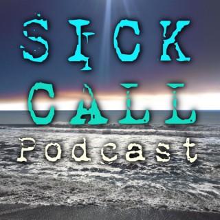 Sick Call Podcast