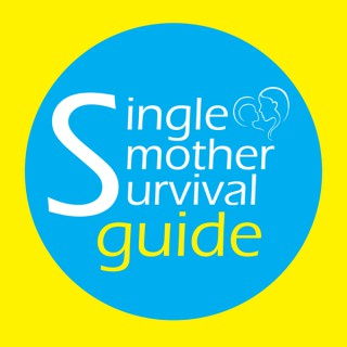 Single Mother Survival Guide