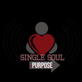 Single Soul Purpose