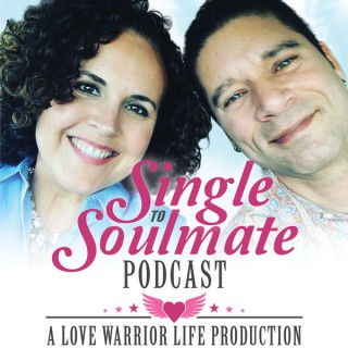 Single To Soulmate Podcast with Johnny and Lara Fernandez