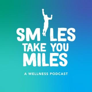 Smiles Take You Miles