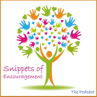 Snippets Of Encouragement