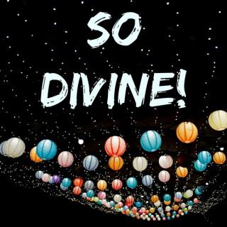 So Divine!
